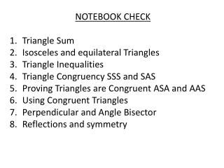 NOTEBOOK CHECK Triangle Sum  Isosceles and equilateral Triangles Triangle Inequalities