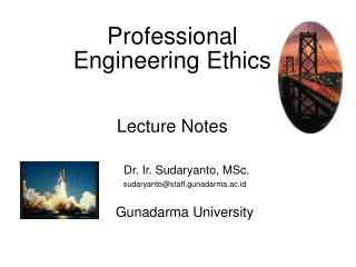 Professional  Engineering Ethics Lecture Notes