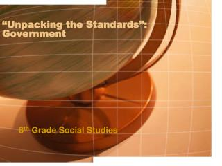 """Unpacking the Standards"": Government"