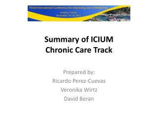 Summary of  ICIUM Chronic  Care Track