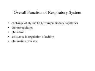 Overall Function of Respiratory System
