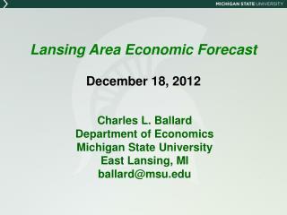 Lansing Area Economic Forecast December 18, 2012