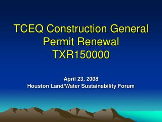 TCEQ Construction General Permit Renewal TXR150000