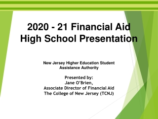 2020 - 21 Financial Aid High School Presentation New Jersey Higher Education Student