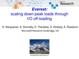 Everest: scaling down peak loads through I/O  off-loading