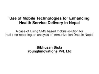 Use of Mobile Technologies for Enhancing Health Service Delivery in Nepal