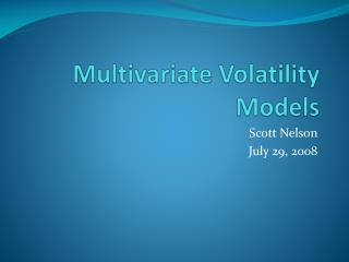 Multivariate Volatility Models