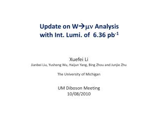 Update on  W  mn Analysis  with Int.  Lumi . of  6.36 pb -1