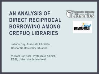 An Analysis of Direct Reciprocal Borrowing Among  CR e PUQ  Libraries