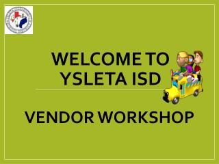 WELCOME to  Ysleta ISD
