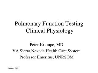 Pulmonary Function Testing  Clinical Physiology