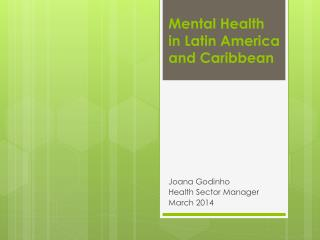 Mental Health  in Latin America and Caribbean