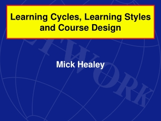 Learning Cycles, Learning Styles and Course Design