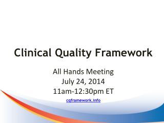 Clinical Quality Framework