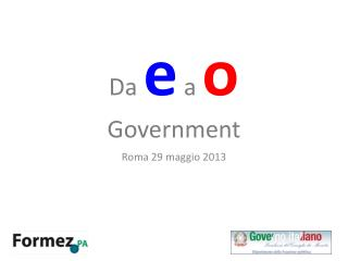 Da  e a  o Government