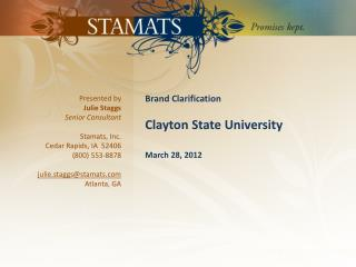 Brand Clarification Clayton State University March 28, 2012