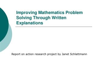 Improving Mathematics Problem Solving Through Written Explanations