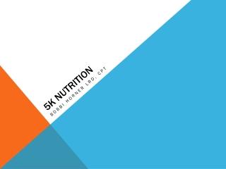 5K Nutrition