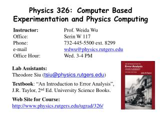 Physics 326:	Computer Based Experimentation and Physics Computing