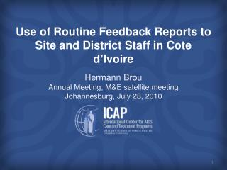 Use of Routine Feedback Reports to Site and District Staff in Cote d'Ivoire