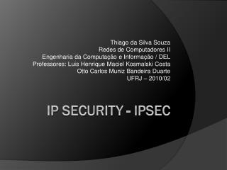 IP  Security -  IPSec