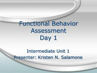 Functional Behavior Assessment Day 1