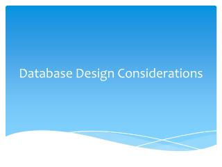 Database Design Considerations