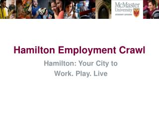 Hamilton Employment Crawl