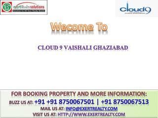 Cloud 9 Vaishali @ 91 8750067501 ## Vaishali Indirapuram