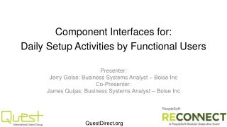 Component Interfaces for: Daily Setup Activities by Functional Users