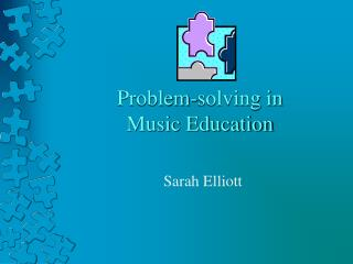 Problem-solving in Music Education
