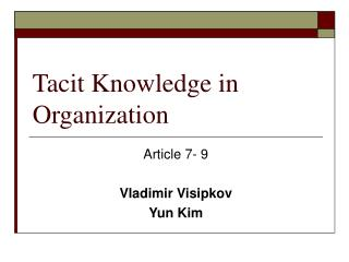 Tacit Knowledge in Organization