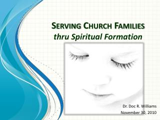 Serving Church Families thru Spiritual Formation