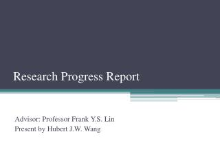 Research Progress Report