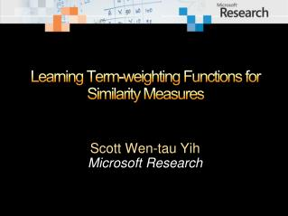 Learning Term-weighting Functions for Similarity Measures