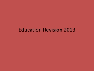 Education Revision 2013