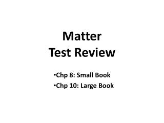 Matter Test Review