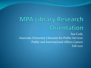 MPA Library Research Orientation