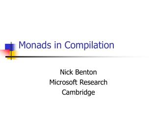 Monads in Compilation