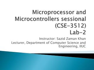 Microprocessor and Microcontrollers  sessional (CSE-3512) Lab-2