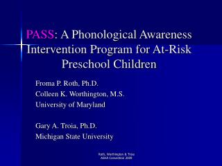 PASS : A Phonological Awareness Intervention Program for At-Risk Preschool Children