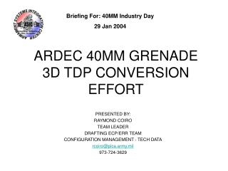 ARDEC 40MM GRENADE 3D TDP CONVERSION EFFORT