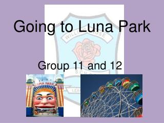 Going to Luna Park