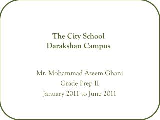The City School Darakshan  Campus