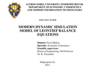 DIPLOMA WORK MODERN DYNAMIC SIMULATION MODEL OF LEONTIEF BALANCE EQUATIONS