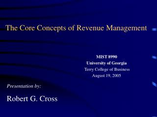 The Core Concepts of Revenue Management