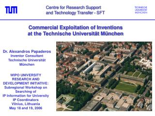 Commercial Exploitation of Inventions at the Technische Universit t M nchen