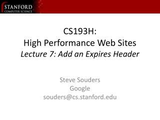 CS193H: High Performance Web Sites Lecture 7: Add an Expires Header