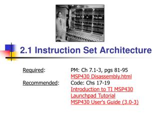 2.1 Instruction Set Architecture