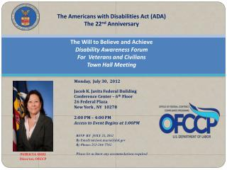 The Americans with Disabilities Act (ADA) The 22 nd  Anniversary The Will to Believe and Achieve